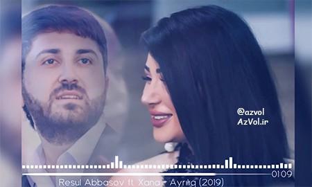 دانلود شعر آذربایجانی جدید Resul Abbasov ft Xana به نام Ayriliq